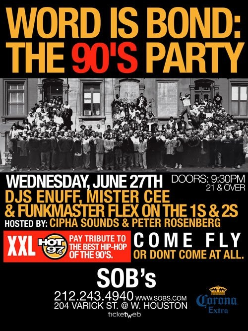 Word Is Bond: XXL & Hot 97 The 90's party