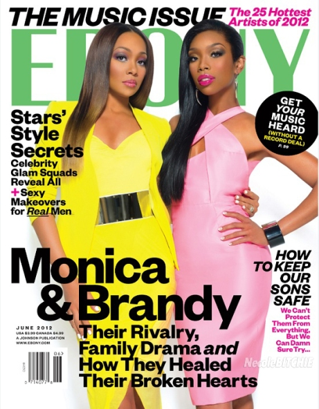 Monica & Brandy Cover Ebony Magazine's JUNE 2012