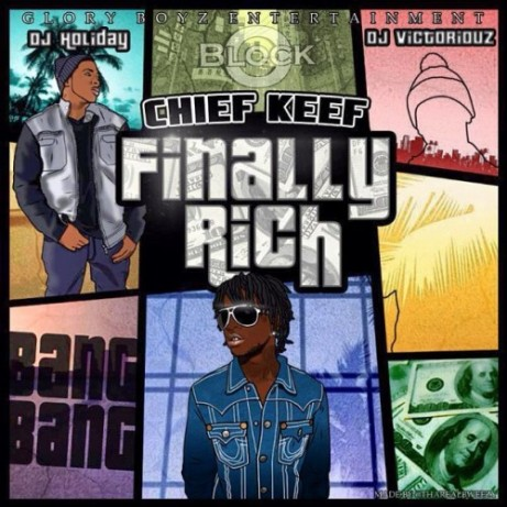 Chief Keef – Finally Rich (Mixtape)