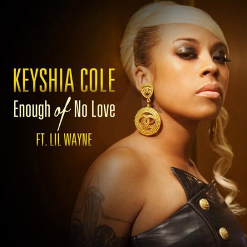 Keyshia Cole Ft Lil Wayne – Enough Of No Love