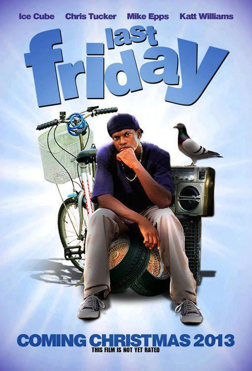 """Last Friday"" Starring Chris Tucker Movie Poster?"