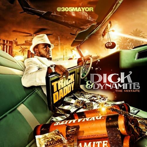 Mixtape: Trick Daddy – Dick & Dynamite