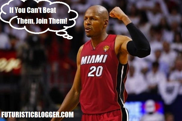 Ray Allen -- If You Can't Beat Them, Join Them
