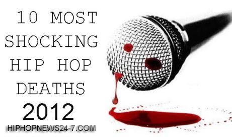 10 Most Shocking Hip Hop Deaths