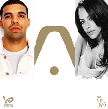 Aaliyah and Drake – Enough Said