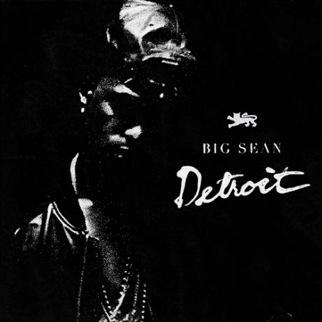 Big Sean Detroit Mixtape