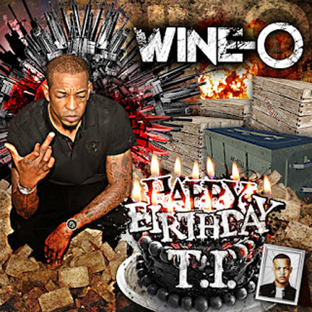 WINE-O HAPPY BIRTHDAY T.I. DISS